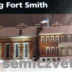 Национальный Исторический район Форт-Смит. Штат Арканзас